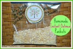Homemade Instant Oatmeal Packets- Toast oat first (10 min at 325) for extra nutty flavor