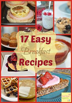 17 Easy Breakfast Recipes. Here are 17 Easy Breakfast Recipes you can use to get your kids going before school!