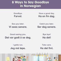How to say goodbye in norwegian Norwegian Cruise Line German Language Learning, Language Study, Teaching French, Teaching Spanish, Spanish Activities, French Lessons, Spanish Lessons, Norway Culture, Norwegian Words