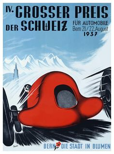 Antique 1937 racing poster promoting the Switzerland Grand Prix held in Bern the city of flowers,vintage grand prix,swiss alps,switzerland,vintage racing poster,vintage race car,moto gp,poster art,Hans Thoni,vintage automobile,racing,bern,vintage advertising,alpine