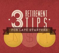 Three Retirement Tips for Late Starters