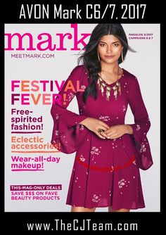 Meet Mark Campaign 6/7 Magalog. Avon. Featuring our  Free Spirited Fashion and Wear-All-Day Makeup  in Avon Mark Magalog Campaign 6, 2017 and Campaign 7, 2017.  Shop Avon Mark Online February 16 through March 15, 2017.  #Campaign6 #Campaign7#Avon#MeetMark #CJTeam#MarkShop Avon and Mark online atwww.TheCJTeam.com