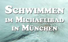 Die günstige Familien Tageskarte im Michaeli Hallenbad in München