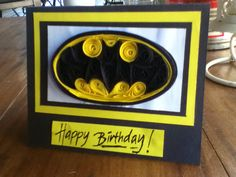 Quilling Batman card!!!