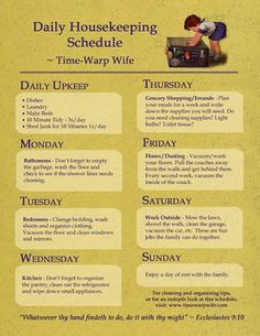Daily Housekeeping Schedule - for the record i disagree with the whole time warp wife and religious aspect, but a good schedule