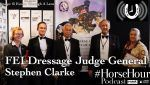 Stephen Clarke, FEI Dressage Judge General at HOYS2016