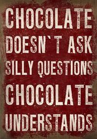 Chocolate .... Sign