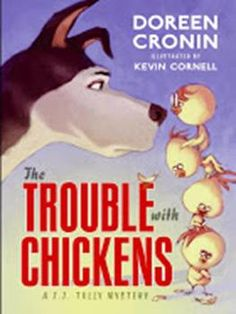Questions for the chapter book Trouble With Chickens by Doreen Cornin