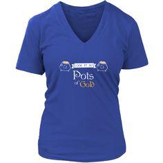 "Happy Saint Patrick's Day- ""Look at My Pots of Gold"" - custom made funny t-shirt."