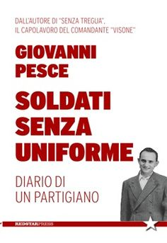 Prezzi e Sconti: #Soldati senza uniforme. diario di un  ad Euro 13.60 in #Red star press #Media libri storia