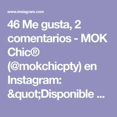 """46 Me gusta, 2 comentarios - MOK Chic® (@mokchicpty) en Instagram: """"Disponible a 20.00 pidela abonando $10.00 y cancela al llegar 🔜 Desliza la imagen Tallas Xs, S, M,…"""" Instagram, I Like You, Budget, Clothing"""