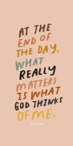 only what God thinks of me matters Faith quotes l Hope quotes l Christian Quotes l Christian Sayings Bible Verses Quotes, Jesus Quotes, Faith Quotes, Words Quotes, Cute Bible Verses, Scriptures, Inspiring Bible Verses, Bible Quotes For Teens, Best Bible Quotes