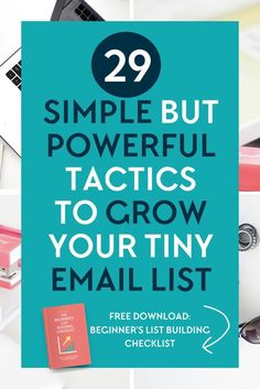 Want to grow your email list but worried about the growth of your tiny list? Want to get more subscribers but not sure how? In this post I talk about 29 simple tactics with tips and ideas that you can implement today to grow your tiny list. My fav is #13! Snag the checklist that shows you how to build your list from scratch too!