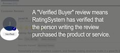 """A """"Verified Buyer"""" submitted review through a specific process that clearly identifies those members who are submitting reviews of products that they own or services that received."""