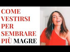 COME VESTIRSI PER SEMBRARE PIÙ MAGRE: le 10 migliori strategie per SEMBRARE PIÙ SNELLE E SLANCIATE - YouTube Beauty Over 40, Fashion Over 40, Fashion Beauty, Beauty Hacks, Abs, Relax, Wellness, Lifestyle, Outfit