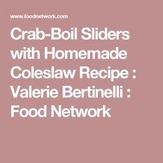 Crab-Boil Sliders with Homemade Coleslaw Recipe : Valerie Bertinelli : Food Network