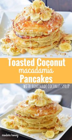 Toasted Coconut Macadamia Pancakes with Homemade Coconut Syrup. Fluffy buttermilk toasted coconut pancakes topped with fresh bananas, coconut and coconut syrup. An easy 3 ingredient coconut syrup recipe. www.modernhoney.com