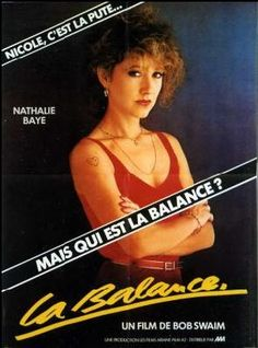 La Balance Bon Film, French Movies, Film Movie, Pretty Woman, Culture, Actors, Movie Posters, Movie, Actresses