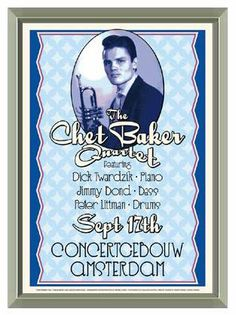 The Chet Baker Quartet Amsterdam 1955 Concert Poster Reproduction - Quality Framed Print 17 x 24
