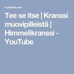 Tee se itse   Kranssi muovipilleistä   Himmelikranssi - YouTube Youtube, Youtubers, Youtube Movies