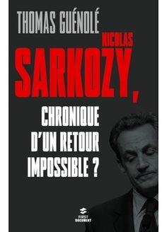 La défaite de Nicolas Sarkozy à l'élection présidentielle de mai 2012 aurait sonné le glas de sa carrière politique. C'est ce que laissaient entendre les commentateurs d'alors et ce qu'espéraient en leur for intérieur ses plus farouches opposants. Pourtant, l'actualité récente semble devoir donner tort aux uns et décevoir les autres.