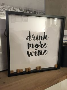 DIY Drink more wine Bild #ikea ribba Rahmen hack weinkorken #besta Sideboard