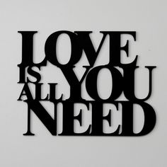 #Napis na ścianę LOVE IS ALL YOU NEED