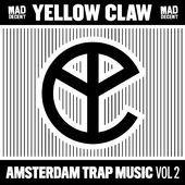 Yellow Claw - Amsterdam Trap Music (Vol. 2) (EP) (2014)