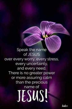 ✞❣ THERE IS POWER IN THE NAME OF JESUS! I pray you will be blessed exceedingly, abundantly above all that you can ask or think. In Jesus Mighty Name. Sending love and hugs your way. Prayer Quotes, Bible Verses Quotes, Bible Scriptures, Faith Quotes, Godly Qoutes, Biblical Quotes, Scripture Verses, Faith Prayer, Faith In God