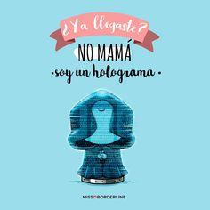 -¿Ya llegaste? -No mamá, soy un holograma! #funny #graciosas #divertidas #humor