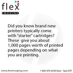 New printers only come with partially filled printer cartridges.  http://www.fleximaging.com   #PrintTip