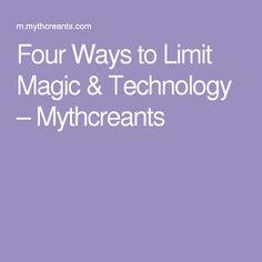 Four Ways to Limit Magic & Technology – Mythcreants