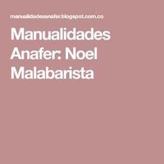 Manualidades Anafer: Noel Malabarista