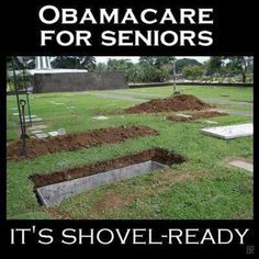 I will leave you all with one last thought as I retire for the evening. Take note that regarding OBAMACARE...King Barry said you would have INSURANCE. He never said you would have HEALTH CARE. THINK ABOUT IT.