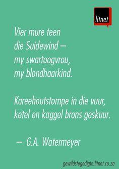 """""""Reën in die voorwinter"""" - G.A. Watermeyer #afrikaans #gedigte #segoed #quotes"""