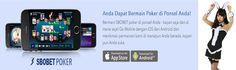 http://sukajudionline303.blogspot.com/2016/12/situs-game-judi-poker-sbobet-online.html  Mari simak bahasannya dari Dewa303.net selaku situs game judi Poker SBOBET online smartphone iOS Android berikut ini.  Situs Game Judi Poker SBOBET Online Smartphone iOS Android, Poker online SBOBET, game judi Poker online, Poker via smartphone iOS & Android, situs poker online SBOBET, registrasi via semua jenis rekening bank,