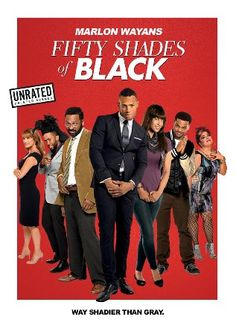 Fifty Shades of Black Christian Black (Marlon Wayans; Scary Movie, White Chicks) has it all: power, success and an intense desire to get freaky. Into his life comes Hannah (Kali Hawk), a young, virginal girl who may not be as innocent as she first seems. #comedy #book #parody