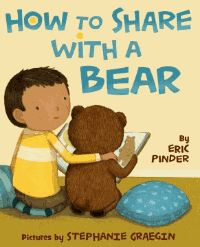 How to Share with a Bear - Eric Pinder