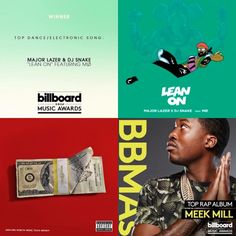 "Major Lazer, DJ Snake, & MØ's ""Lean On"" and Meek Mill's 'Dreams Worth More Than Money' (featuring Danja cut ""Stand Up"") win big at the 2016 Billboard Music Awards #BBMAs"