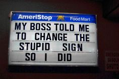 Really Funny Signs | Refreshingly Honest Slide 1 of 21