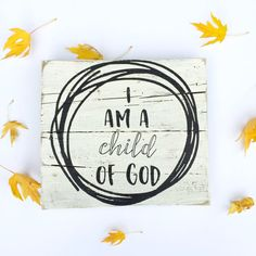 I am a child of God sign- Pallet Wood Sign