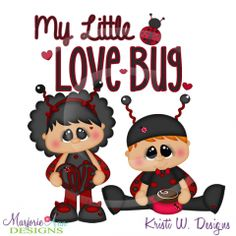 My Little Love Bug Set 2 Cutting Files Includes Clipart