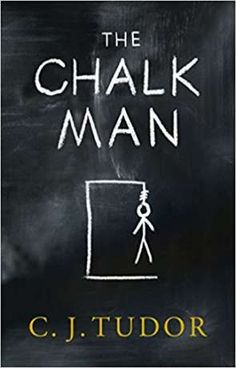 The Chalk Man, by C J Tudor 'We're always giving ourselves time. Then, one day, it just runs out. Books To Read, My Books, Just Run, Tudor, Book Lists, Book Review, Man, Book Lovers, Book Worms