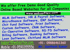 Chit Fund Software, MLM Software, Microfinance Software, RD FD Software Websoftex Software Solution Pvt. Ltd is a software company, extending its services in Website Designing & ...