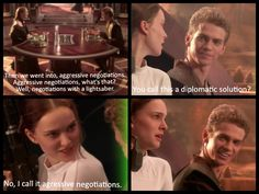 Thought I'd make this pic ,because I thought they were cute scenes. Aggressive negotiations #StarWars#Anakin&Padmé