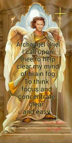 thinking of J if he's in hospital, may Uriel be watching over him Archangel Prayers, Archangel Uriel Prayer, Angel Spirit, Pomes, Angel Guidance, Angel Quotes, Inspirational Prayers, Angels Among Us, Angel Cards