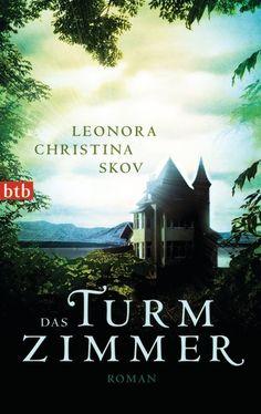 ~*Book Lounge-Lesegenuss*~: [Rezension] Das Turmzimmer - Leonora Christina Skov