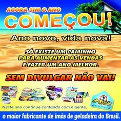 Ano novo VIDA NOVA! VENDA MAIS EM 2015! Sem divulgar não vai! Compre online pague em 3X sem juros. www.maviclepromo.com.br (21)2615-6000 Maior fabricante de ímãs de geladeira do Brasil!