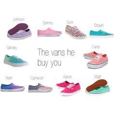 The vans he buys you