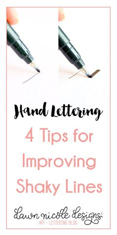 Hand Lettering: 4 Tips for Improving Shaky Lines. Even with the imperfect nature of hand lettering, there are still ways to improve your work of course! dawnnicoledesigns… - Hand Lettering: 4 Tips for Improving Shaky Lines Hand Lettering For Beginners, Calligraphy For Beginners, Calligraphy Tutorial, Hand Lettering Practice, Hand Lettering Tutorial, Hand Lettering Alphabet, Calligraphy Letters, Calligraphy Practice, Modern Calligraphy